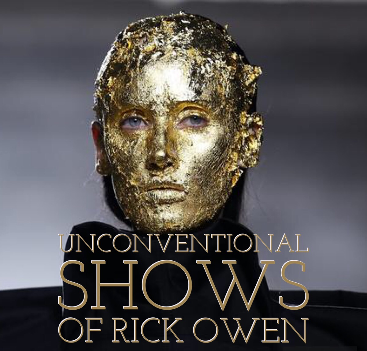 Unconventional Shows of Rick Owen